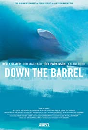 Down the Barrel Poster