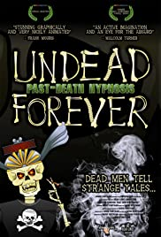 Undead Forever: Past-Death Hypnosis Poster
