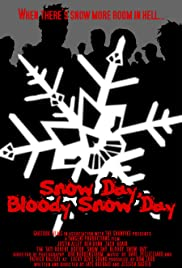 Snow Day, Bloody Snow Day Poster