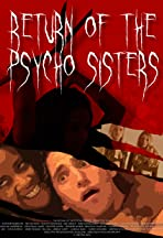 The Return of the Psycho Sisters