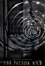 The Prison Web