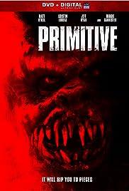 Primitive(2011) Poster - Movie Forum, Cast, Reviews