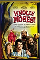 Image of Wholly Moses!