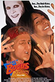 Bill & Ted's Bogus Journey (1991) Poster - Movie Forum, Cast, Reviews