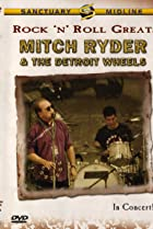 Image of Rock 'n' Roll Greats: Mitch Ryder & The Detroit Wheels