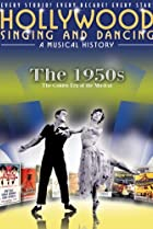 Image of Hollywood Singing and Dancing: A Musical History - The 1950s: The Golden Era of the Musical