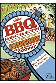 BBQ Secrets: The Master Guide to Extraordinary Barbecue Cookin' Poster