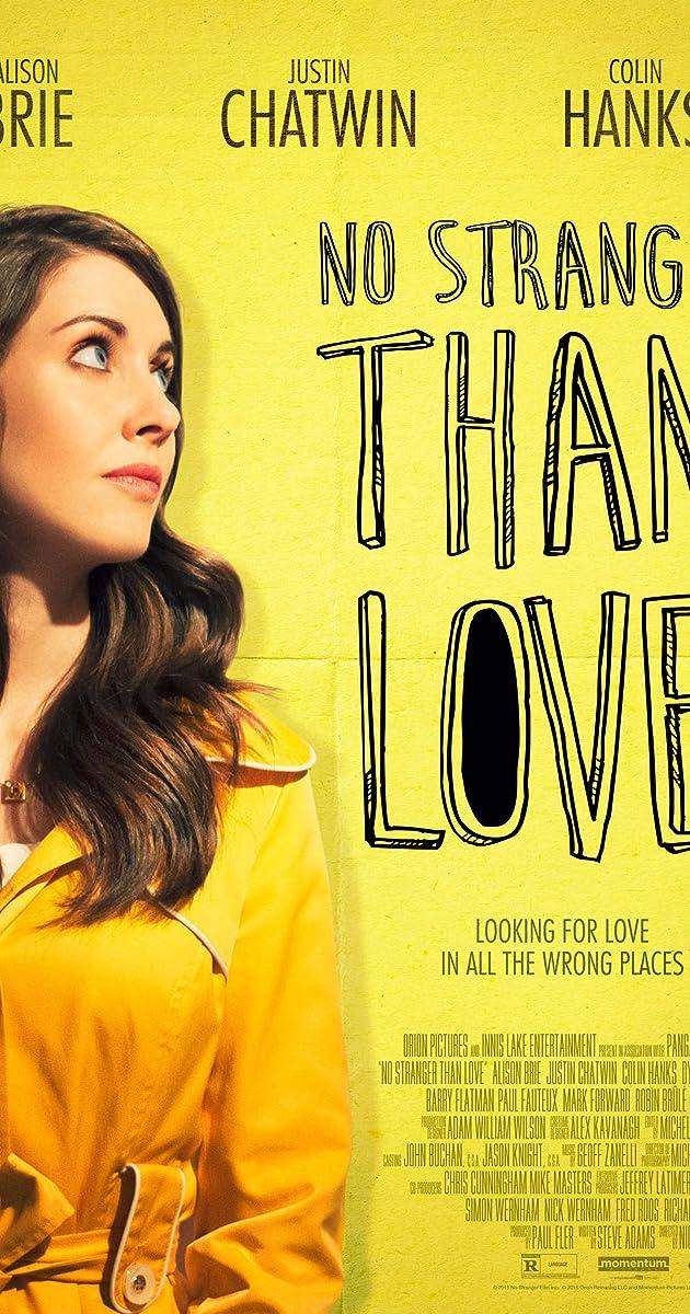 no stranger than love 2015 imdb