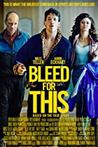 Bleed for This (2016) Poster