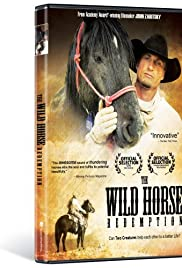 The Wild Horse Redemption (2007) Poster - Movie Forum, Cast, Reviews