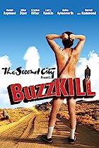 BuzzKill (2012) Poster