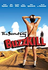 BuzzKill (2012) Poster - Movie Forum, Cast, Reviews