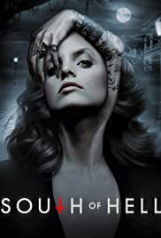 South of Hell Poster - TV Show Forum, Cast, Reviews