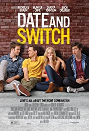 Date and Switch (2014) Poster - Movie Forum, Cast, Reviews