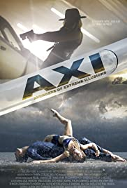 The AXI: Avengers of eXtreme Illusions Poster