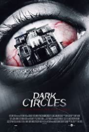 Dark Circles (2013) Poster - Movie Forum, Cast, Reviews