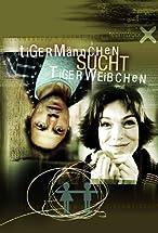 Primary image for Tigermännchen sucht Tigerweibchen