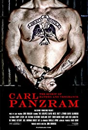 Carl Panzram: The Spirit of Hatred and Vengeance(2011) Poster - Movie Forum, Cast, Reviews