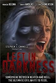 Left in Darkness (2006) Poster - Movie Forum, Cast, Reviews