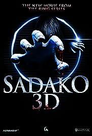 Sadako 3D(2012) Poster - Movie Forum, Cast, Reviews