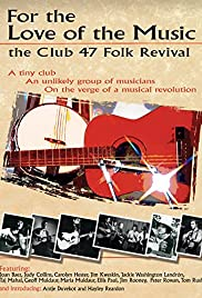 For the Love of the Music: The Club 47 Folk Revival Poster