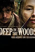 Image of Deep in the Woods