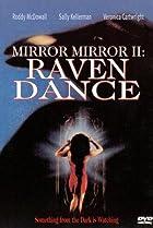Image of Mirror, Mirror 2: Raven Dance