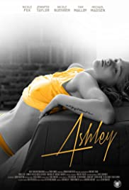 Ashley (2013) Poster - Movie Forum, Cast, Reviews