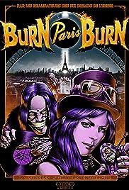 Burn Paris Burn Poster