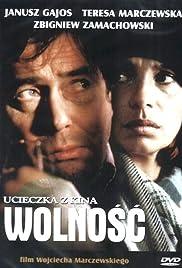 Ucieczka z kina 'Wolnosc' Poster