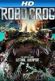 Robocroc(2013) Poster - Movie Forum, Cast, Reviews