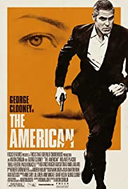 The American (2010) Poster - Movie Forum, Cast, Reviews
