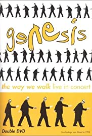 Genesis: The Way We Walk - Live in Concert (1993) Poster - Movie Forum, Cast, Reviews