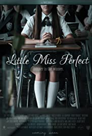 Little Miss Perfect (2016) Poster - Movie Forum, Cast, Reviews