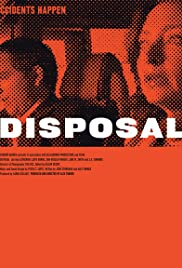 Disposal (2003) Poster - Movie Forum, Cast, Reviews
