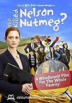 Who Killed Nelson Nutmeg(2016)