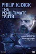 Image of The Penultimate Truth About Philip K. Dick