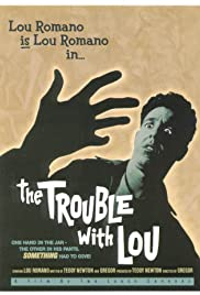 The Trouble with Lou Poster