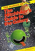 The Making of 'The Hitch-Hiker's Guide to the Galaxy'