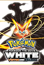 Image of Pokemon the Movie: White - Victini and Zekrom
