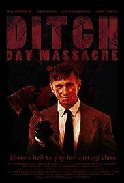 Ditch Day Massacre(2016) Poster - Movie Forum, Cast, Reviews