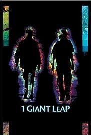 1 Giant Leap(2002) Poster - Movie Forum, Cast, Reviews