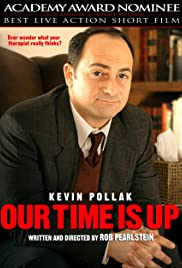 Our Time Is Up (2004) Poster - Movie Forum, Cast, Reviews
