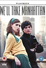 We'll Take Manhattan (2012) Poster - Movie Forum, Cast, Reviews