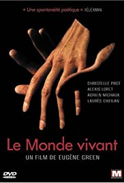 Le monde vivant (2003) Poster - Movie Forum, Cast, Reviews