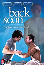 Back Soon (2007) Poster - Movie Forum, Cast, Reviews
