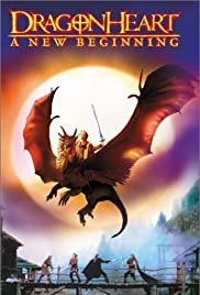 Dragonheart: A New Beginning (2000) Poster - Movie Forum, Cast, Reviews