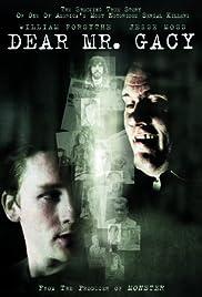Dear Mr. Gacy(2010) Poster - Movie Forum, Cast, Reviews