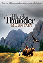 The Legend of Black Thunder Mountain