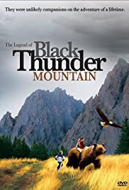 The Legend of Black Thunder Mountain Poster